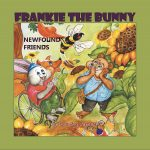 Frankie the Bunny: Newfound Friends